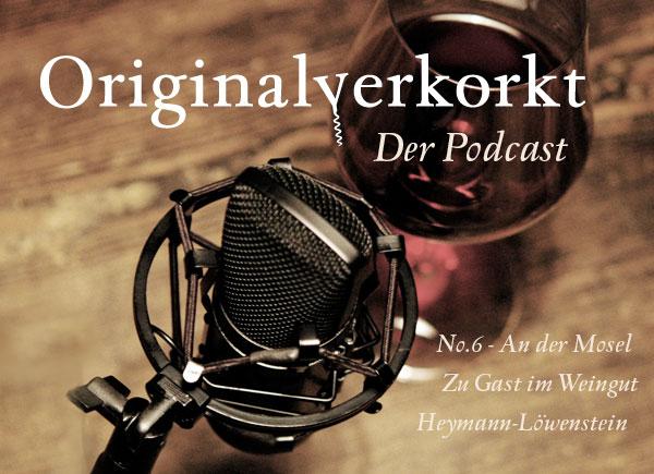 Originalverkorkt, Der Podcast No. 6