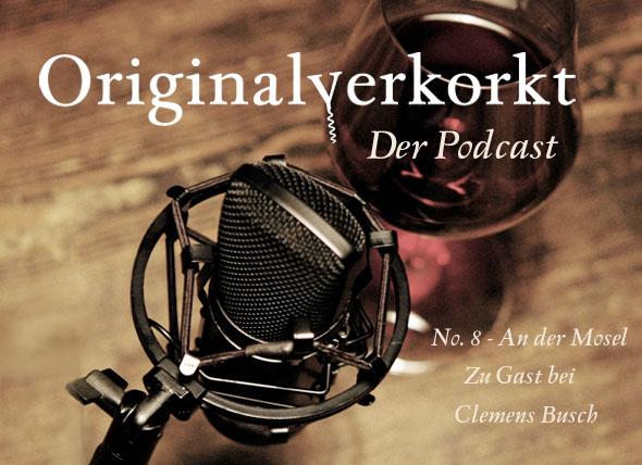 Teaser Originalverkorkt - Der Podcast Nummer 8