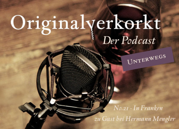Header Originalverkorkt Podcast 21
